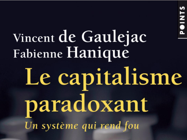 Capitalisme paradoxant Vincent de Gaulejac